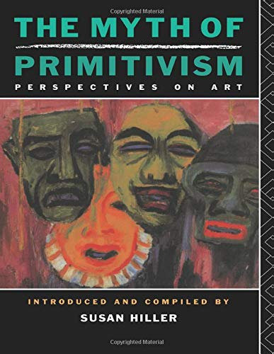 9780415014816: The Myth of Primitivism