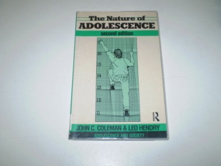 9780415014854: The Nature of Adolescence (Adolescence and Society)