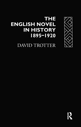 9780415015011: English Novel Hist 1895-1920 (The Novel in History)