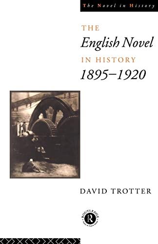 9780415015028: English Novel in History, 1895-1920 (The Novel in History)