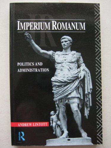 9780415015943: Imperium Romanum: Politics and Administration