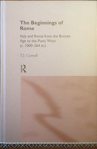 9780415015950: The Beginnings of Rome, 753-264 B.C. (The Routledge History of the Ancient World)