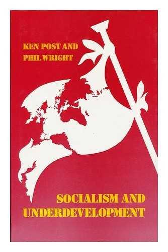 9780415016278: Socialism and Underdevelopment (Development and Underdevelopment)