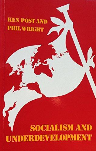 9780415016285: Socialism and Underdevelopment (Development and Underdevelopment Series)