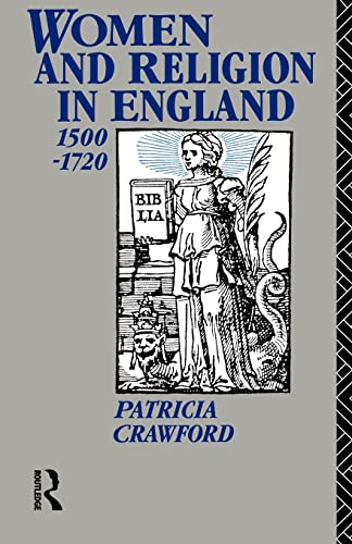 9780415016971: Women and Religion in England: 1500-1720 (Christianity and Society in the Modern World)