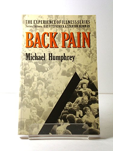 Back Pain The Experience of Illness Series