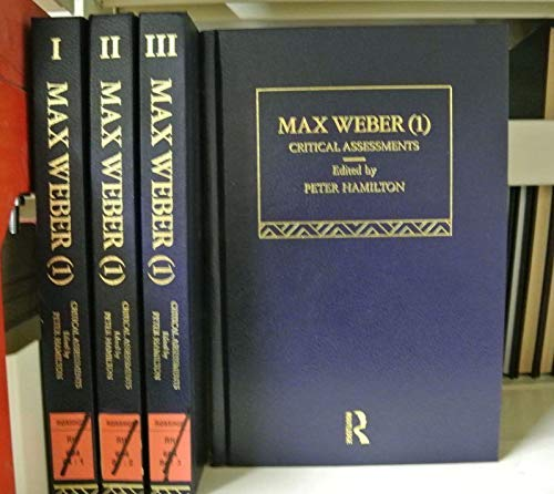9780415017435: Max Weber I: Critical Assessments (Critical Assessments of Leading Sociologists) (Volume 1)