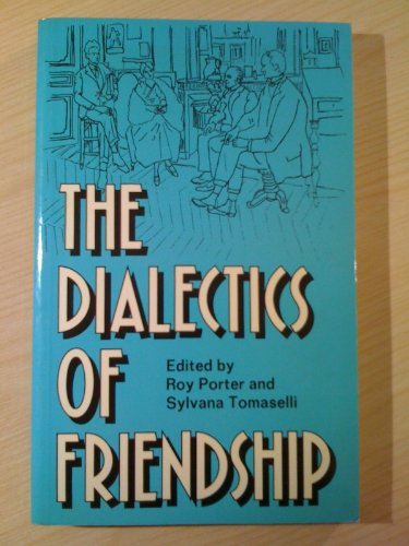 9780415017510: The Dialectics of Friendship