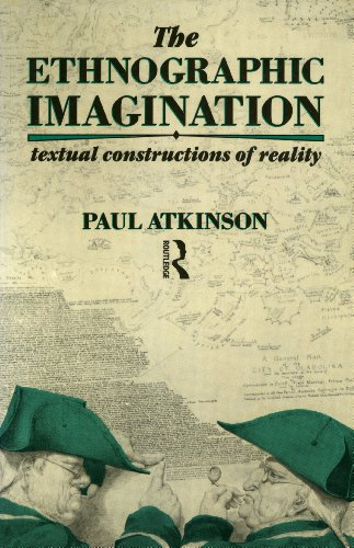 9780415017619: The Ethnographic Imagination: Textual Constructions of Reality
