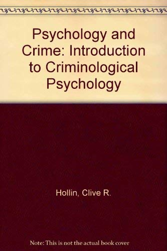9780415018067: Psychology and Crime: Introduction to Criminological Psychology
