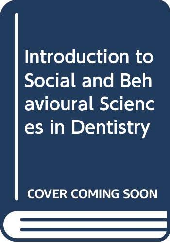 9780415018265: New Introduction to Social and Behavioural Sciences in Dentistry
