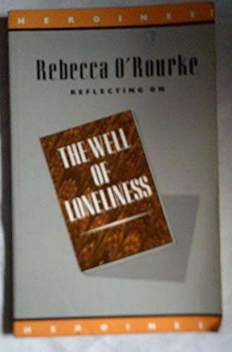 9780415018418: Reflecting on the Well of Loneliness (Heroines?)