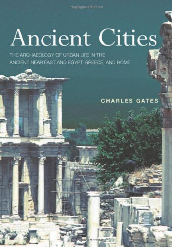 9780415018951: Ancient Cities: The Archaeology of Urban Life in the Ancient Near East and Egypt, Greece and Rome