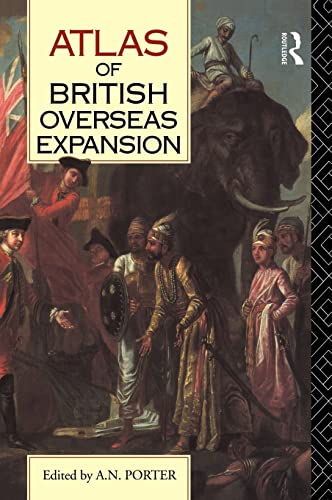 9780415019187: Atlas of British Overseas Expansion