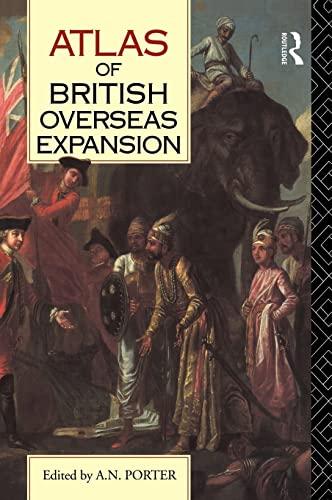 9780415019187: Atlas of British Overseas Expansion