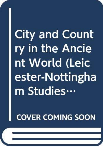 9780415019743: City and Country in the Ancient World (Leicester-Nottingham Studies in Ancient Society)