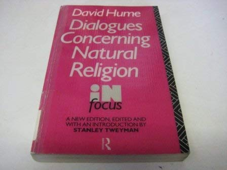 Dialogues Concerning Natural Religion (In Focus): David Hume