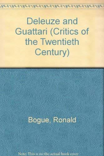 9780415020176: Deleuze and Guattari (Critics of the Twentieth Century)