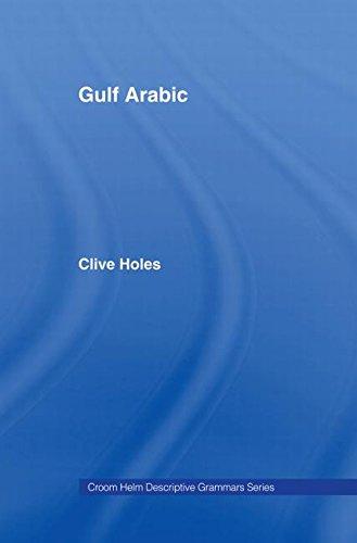 9780415021142: Gulf Arabic (Descriptive Grammars)