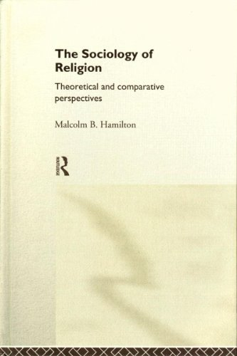 9780415021876: The Sociology of Religion: An Introduction to Theoretical and Comparative Perspectives