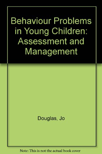 9780415022477: Behaviour Problems in Young Children: Assessment and Management