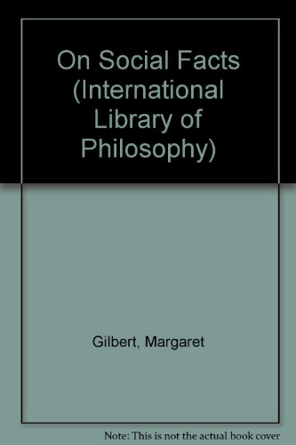 9780415024440: On Social Facts (International Library of Philosophy)