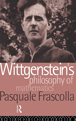 9780415024839: Wittgenstein's Philosophy of Mathematics