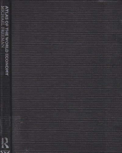 9780415024969: Atlas of the World Economy