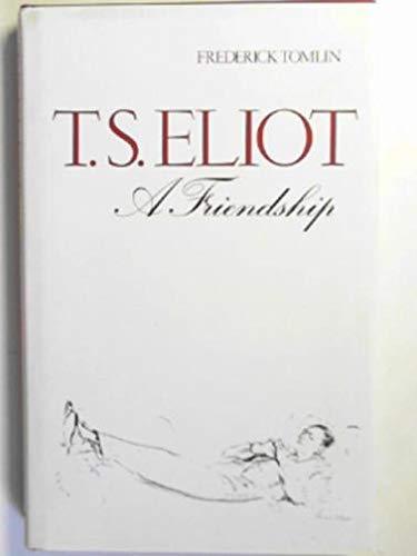 9780415025126: Eliot T S:A Friendship