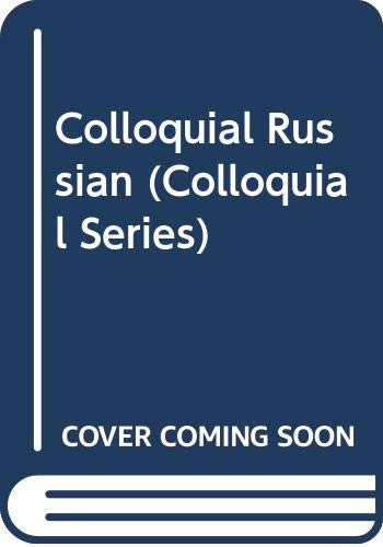 9780415025300: Colloquial Russian