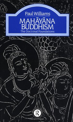 9780415025379: Mahayana Buddhism: The Doctrinal Foundations (The Library of Religious Beliefs and Practices)