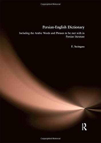 9780415025430: Persian-English Dictionary: Including Arabic Words and Phrases in Persian Literature
