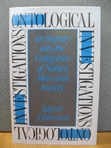 9780415025881: Ontological Investigations: An Inquiry into the Categories of Nature, Man, and Society