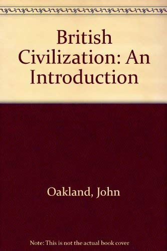 9780415025928: British Civilization: An Introduction