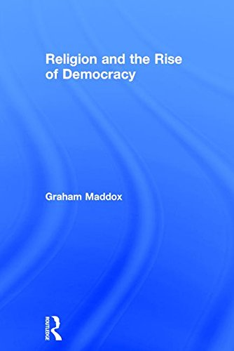 9780415026031: Religion and the Rise of Democracy