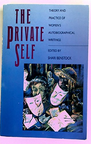 9780415026048: The Private Self: Theory and Practice of Women's Autobiographical Writings