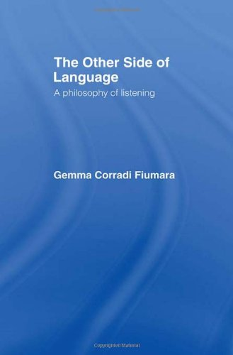 9780415026215: The Other Side of Language: A Philosophy of Listening
