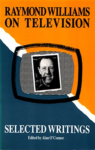 9780415026277: Raymond Williams on Television: Selected Writings