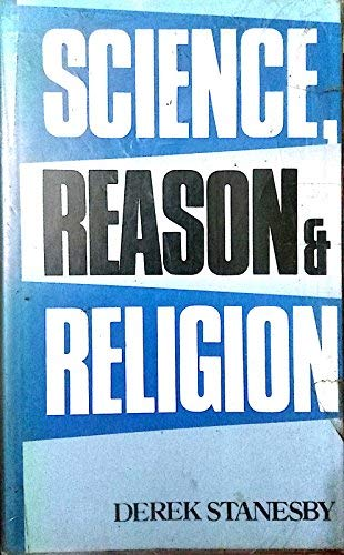 9780415026574: Science, Reason and Religion