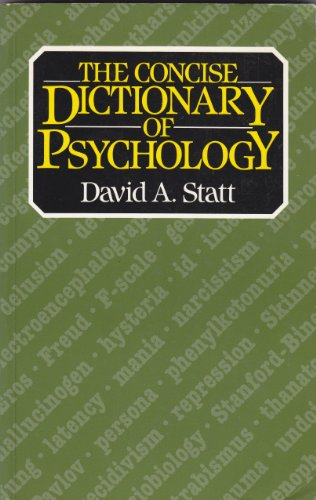 The Concise Dictionary of Psychology: Statt, David A.