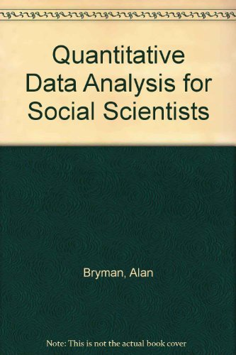 9780415026659: Quantitative Data Analysis for Social Scientists