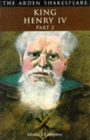The Second Part of King Henry IV: Humphreys, A.R. [Editor]