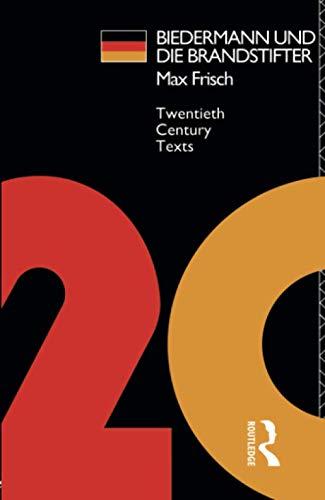 9780415027588: Biedermann und die Brandstifter (Twentieth Century Texts)