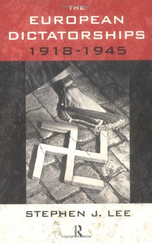 9780415027854: The European Dictatorships 1918-1945