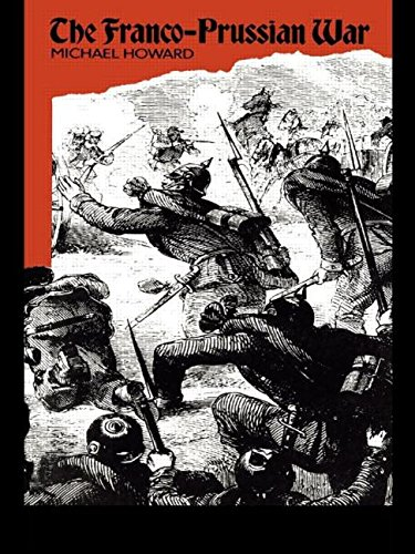 9780415027878: The Franco-Prussian War: The German Invasion of France 1870-1871