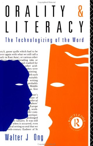 9780415027960: Orality and Literacy: The Technologizing of the Word (New Accents)