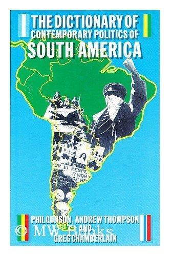9780415028080: Dictionary of Contemporary Politics of South America
