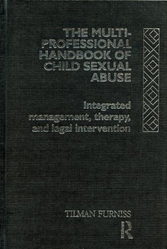 9780415028325: The Multiprofessional Handbook of Child Sexual Abuse: Integrated Management, Therapy and Legal Intervention