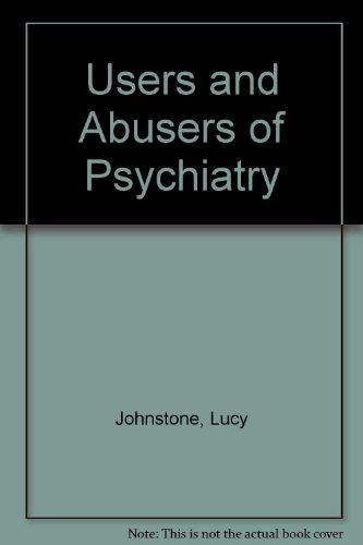 9780415028394: Users and Abusers of Psychiatry