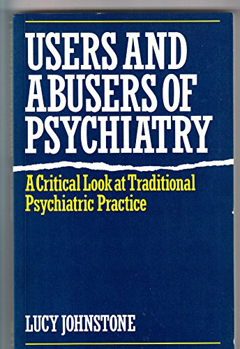 9780415028400: Users and Abusers of Psychiatry